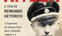 O historiador Robert Gerwarth estudou como poucos a mente doentia de Reinhard […]