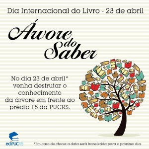 árvore Do Saber Edipucrs 23 De Abril Dia Internacional Do Livro