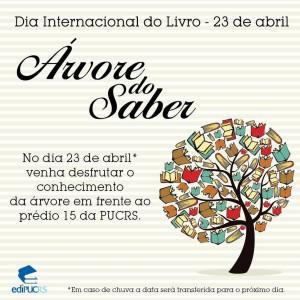 Árvore do Saber EDIPUCRS - 23 de Abril dia Internacional do Livro
