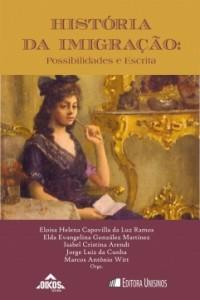 História da Imigração Possibilidades e Escrita