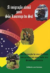 A Imigração Alemã para São Lourenço do Sul