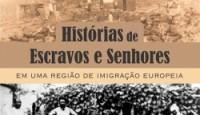 Em Histórias de Escravos e Senhores em uma região de imigração europeia,Miquéias […]