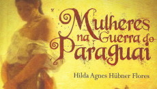 Mulheres na Guerra do Paraguai (EdiPUCRS, 2010) é produto de pesquisa bibliográfica […]