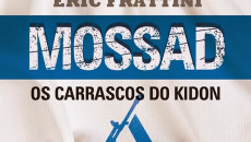 Mossad – os carrascos do Kidon traz a público segredos do Estado […]