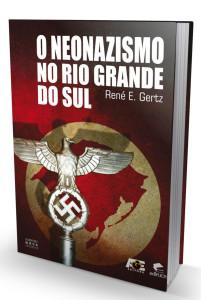 O Neonazismo no Rio Grande do Sul