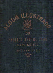 Álbum Ilustrado do Partido Republicano Castilhista