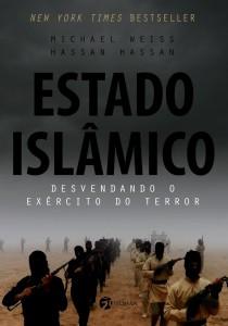 Estado Islâmico Hassan Hassan e Michael Weiss