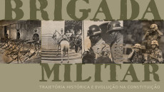 A Brigada Militar, juntamente com as demais polícias militares do Brasil, remonta […]
