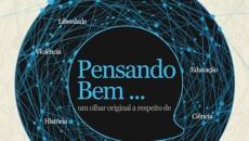 Livro Pensando Bem…reúne os melhores textos do filósofoHélio Schwartsman. Reflexões sobre temas […]