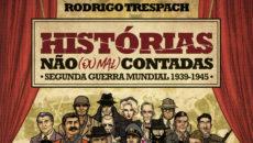 É ousado o que o historiador gaúcho Rodrigo Trespach fez em Histórias […]