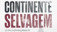 Livro do premiado historiador britânico narra os horrores vividos pela Europa após […]