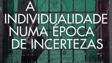 Bauman e Rein Raud debatem uma característica do ser humano moderno:a individualidade. […]