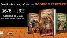 Rodrigo Trespach autografa a coleção Histórias não (ou mal) contadas na 19ª […]