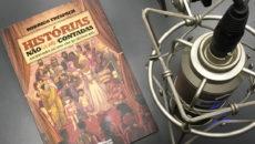 Nesta semana, oNa Trilha da Históriatem como convidado o historiadorRodrigo Trespach, autor […]