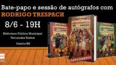Noite de bate-papo e sessão de autógrafos com Rodrigo Trespach, em Osório.Evento […]