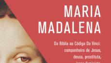 Historiador britânico analisa como Maria Madalena foi reinterpretada pelo cristianismoao longo dos […]
